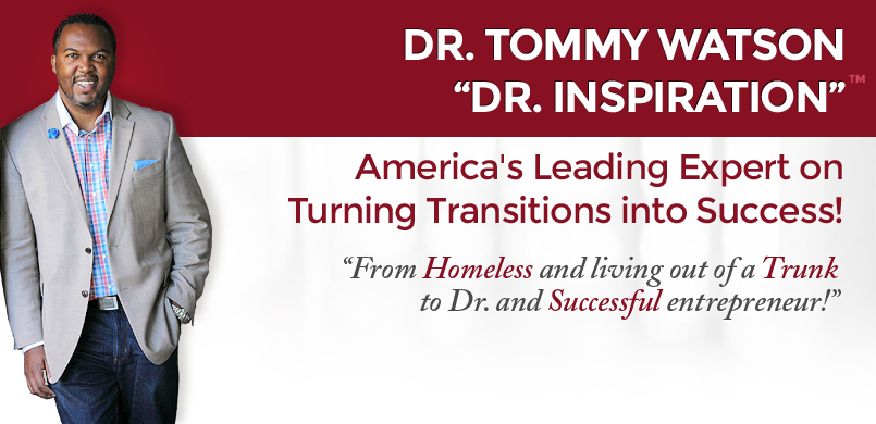 Dr. Tommy Watson - Dr. Inspiration